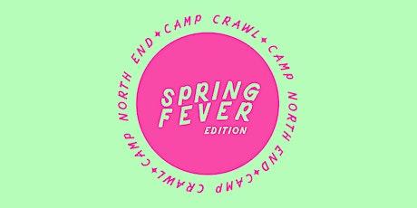 Camp Crawl: Spring Fever tickets