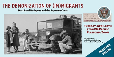 The Demonization of (Im)migrants:  Dust Bowl Refugees and the Supreme Court tickets