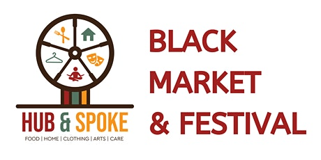 Hub N' Spoke: The Black Market and Festival tickets