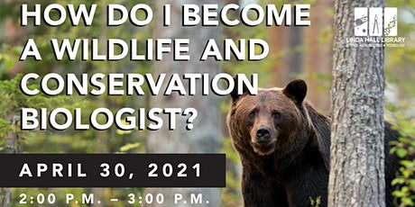 How Do I Become a Wildlife and Conservation Biologist? tickets