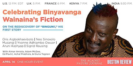 Celebrating Binyavanga Wainaina's Fiction tickets