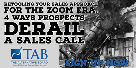 4 Ways Prospects Derail a Sales Call. Retooling for the ZOOM era. tickets