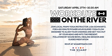 Yoga Workout at The Wharf Miami with Lisa Schwartz tickets