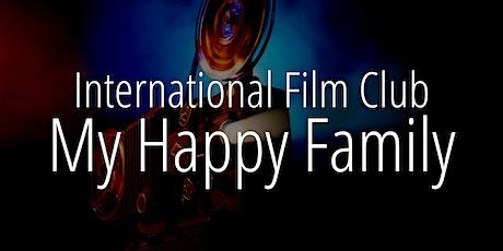 International Film Club: My Happy Family tickets