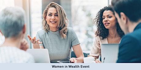 Women in Wealth Webinar: Empowering Women to Own their Financial Futures tickets