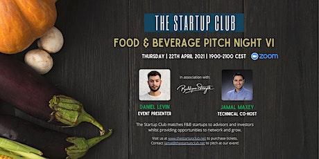 Food & Beverage Pitch Night VI tickets