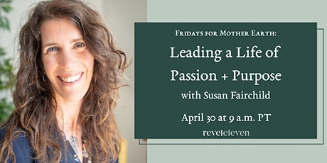 Leading a Life of Passion + Purpose tickets