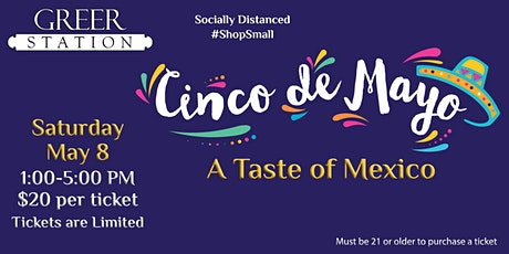 Greer Station Cinco de Mayo ~ A Taste of Mexico tickets