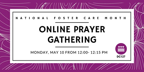 National Foster Care Month Prayer Call tickets