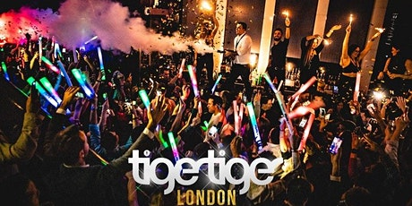 Tiger Tiger London every Saturday // 6 Rooms // Drink deals and More! tickets