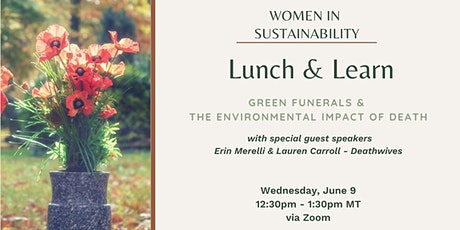Women in Sustainability- Green Funerals & the Environmental Impact of Death tickets