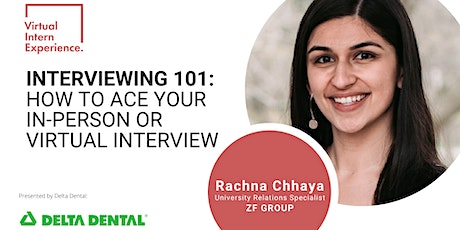 INTERVIEWING 101: HOW TO ACE YOUR IN-PERSON OR VIRTUAL INTERVIEW tickets