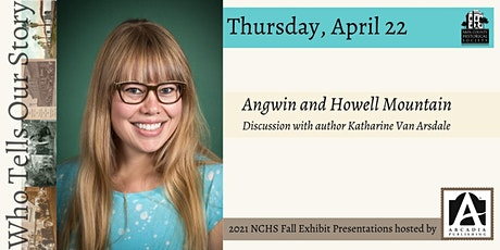 Katharine Van Arsdale presents Angwin and Howell Mountain tickets