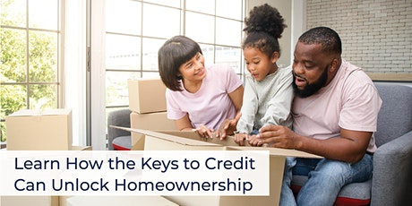 Learn How the Keys to Credit Can Unlock Homeownership, Lafayette, LA! tickets