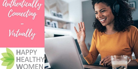 Copy of Authentically Connecting over Coffee-Happy Healthy Women Calgary tickets