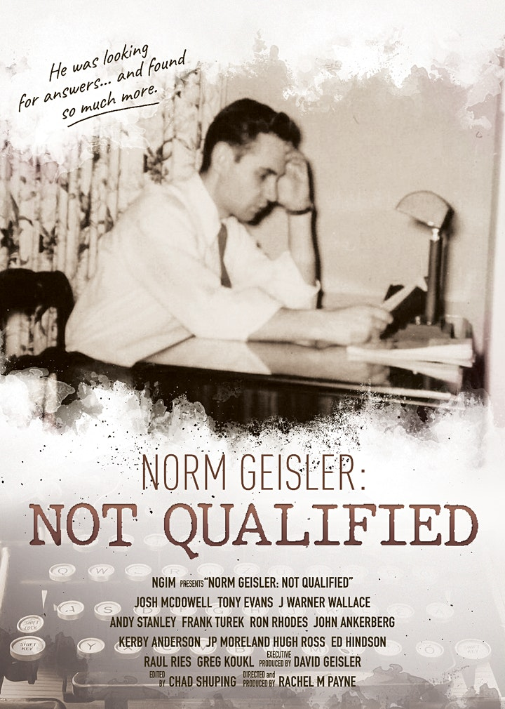 """Norm Geisler: Not Qualified"" Global Movie Premiere image"