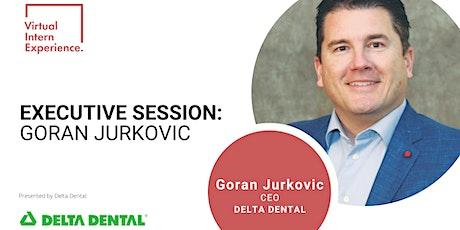EXECUTIVE SESSION: GORAN JURKOVIC tickets