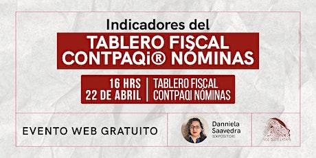 Indicadores del tablero fiscal  CONTPAQi® Nóminas boletos