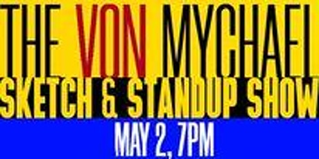 Von Mychael Sketch Show- on Zoom Tickets
