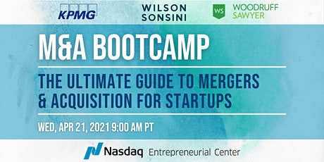 M&A Bootcamp: The Ultimate Guide to Mergers & Acquisitions for Start-Ups tickets
