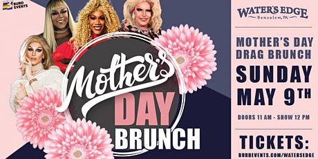Mother's Day Drag Brunch at Water's Edge tickets
