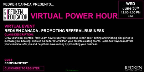 REDKEN CANADA - PROMOTING REFERAL BUSINESS tickets