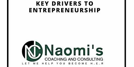 Key Drivers to Entrepreneurship for Women Entrepreneurs tickets