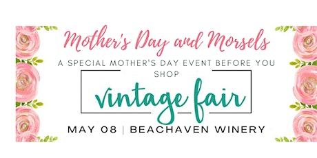 Clarksville Vintage Fair - Mother's Day Music and Morsels tickets