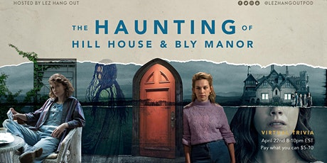 The Haunting of Hill House and Bly Manor Virtual Trivia tickets