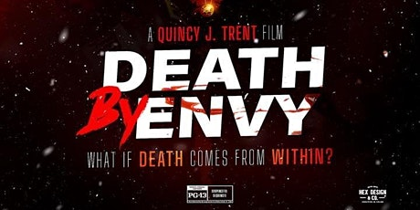 "Death By Envy ""Movie Premiere"" tickets"