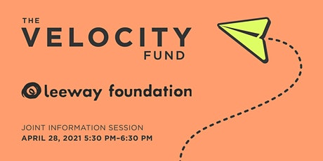 2021 Joint Information Session - Velocity Fund  & Leeway Foundation tickets