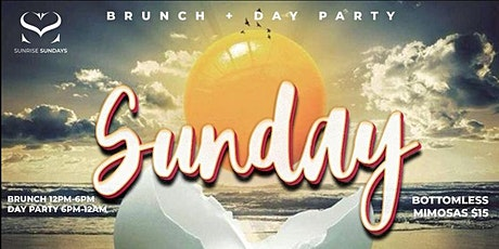 SUNRISE SUNDAYS BRUNCH + DAY PARTY @ EMPIRE LOUNGE tickets