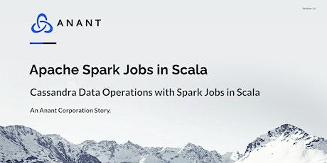 Apache Cassandra Lunch #46: Apache Spark Jobs in Scala for Cassandra tickets