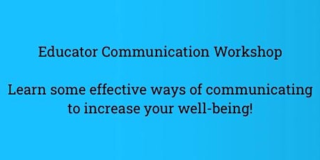 Educator Communication Workshop tickets