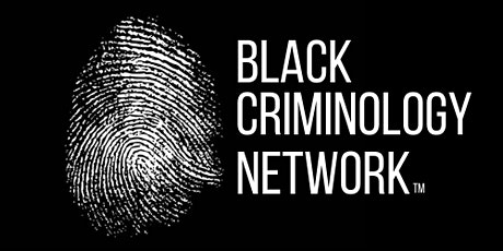 Black Criminology Networking Session tickets
