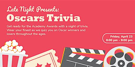 Late Night Presents: Oscars Trivia tickets