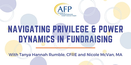 Navigating Privilege & Power Dynamics in Fundraising tickets