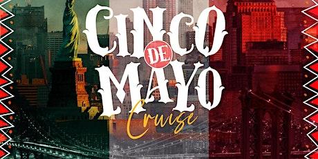 Cinco de. mayo Nyc Cruise tickets
