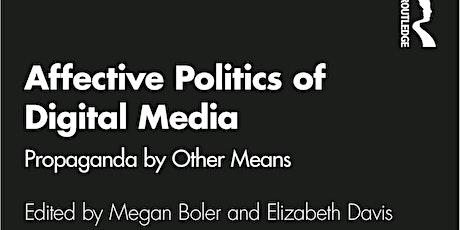 Weaponized Media: politics of affect & propaganda #2 -- Panel Discussion tickets