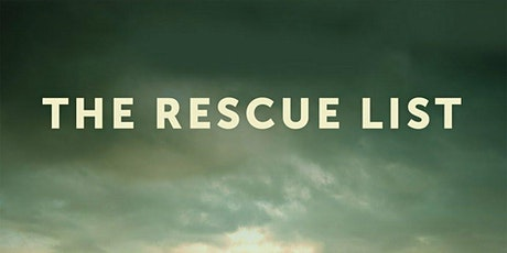 THE RESCUE LIST  - A Virtual Film Screening tickets