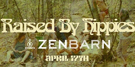 Raised By Hippies LIVE At Zenbarn tickets