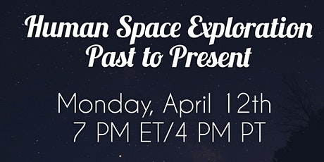 Human Space Exploration : Past to Present tickets