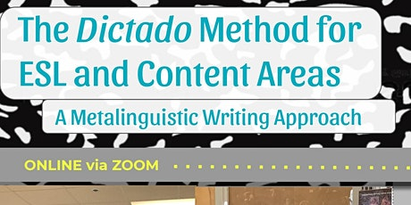 The Dictado Method for ESL and Content Areas - May 12, 2021 tickets
