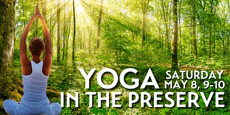 Yoga in the Preserve tickets