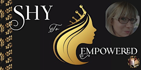 Shy to Empowered  - Get Motivated tickets
