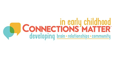 Connections Matter in Early Childhood tickets