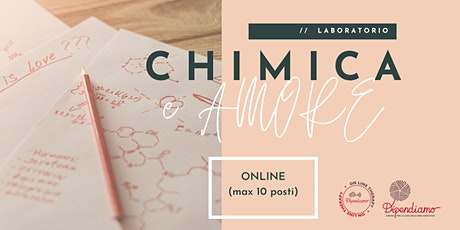 Laboratorio - Chimica e Amore | Costruire Relazioni Sane | III Edizione biglietti