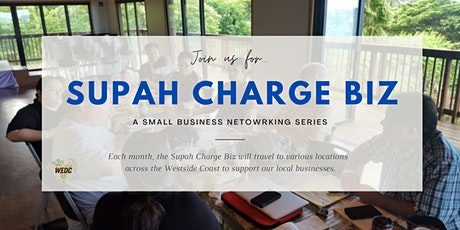 """SUPAH CHARGE BIZ"" Networking Series tickets"
