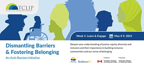 Dismantling Barriers & Fostering Belonging: An Anti-Racism Initiative Week1 tickets