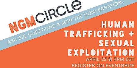 Next Gen Men Circle talks Human Trafficking & Sexual Exploitation tickets